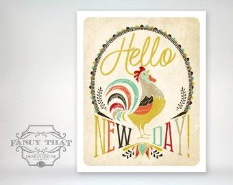 Hello New Day. Rooster Art. Folk Art, Farm Art. Home decor. Art Print. Kitchen Art. Cheerful Colorful Wall Art. Wall Decor