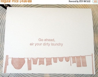 LETTERPRESS SALE 50% OFF Letterpress card: Go ahead, air your dirty laundry, Crane lettra, A2