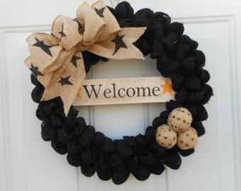 Country Welcome Wreath, Rustic Welcome wreath, Primitive Welcome wreath, Country Welcome wreath, Burlap wreath, Black burlap Wreath, RTS