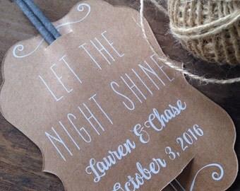 Large Sparkler Tags, Wedding Send Off idea, set of 24 Let the Night Shine, Wedding Sparkler tags