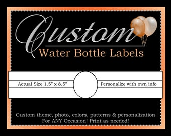 Custom Water Labels, Water Bottle Label, Printable Party Decorations, ALL Coordinating Custom Designs Can Be Ordered From This Listing