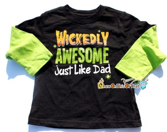 Wickedly Awesome Just Like Dad Toddler Halloween Shirt - Black Top with Green Long Sleeves