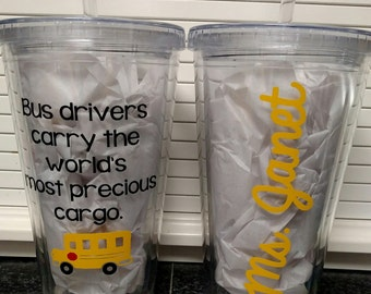 Bus Driver Precious Cargo Personalized Acrylic Tumbler Coffee Cup Mug Water Bottle Preschool Elementary High Middle School Gift