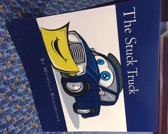 """Self Published Children's Book """"The Stuck Truck""""- Free shipping!"""