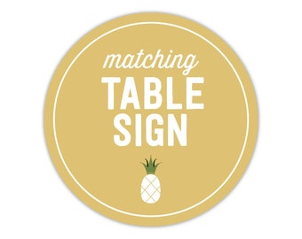 Matching Table Sign - Add On - To Match Any Invitation in My Shop