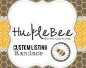 Custom Listing for Kandace