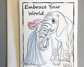 Embrace Your World - Inspirational  Greeting Card