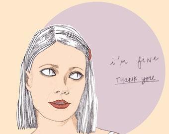 Margot Tenenbaum 'I'm Fine Thank you' Print