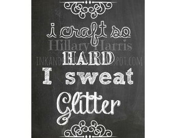 Chalkboard craft room printable (glitter, craft, crafty) instant download
