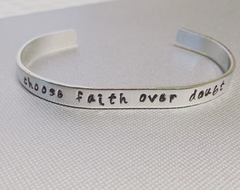 Choose faith over doubt -- custom personalized cuff bracelet -- lds jewelry