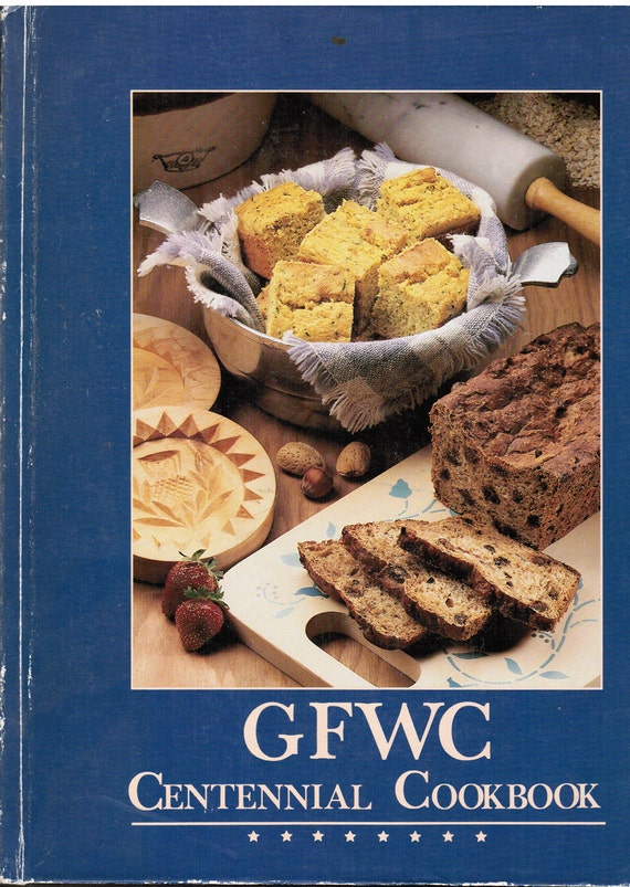 Vintage Cookbook GFWC Centennial Cookbook by General Federation of Women's Club 1988