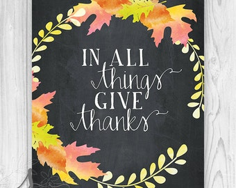 Thanksgiving Typography Art Print, Fall Mantle Decor, Seasonal Home Decor, In All Things Give Thanks Quote, Seasonal Art Print or Canvas