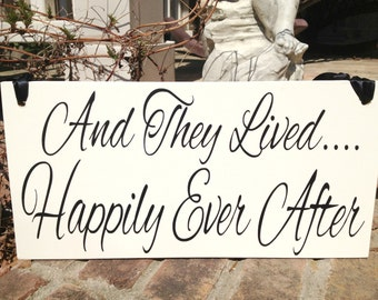 And They Lived Happily Ever After Wedding Sign | Wedding Signage | Ring Bearer Sign | Happily Ever After | Reception Decor | Weddings