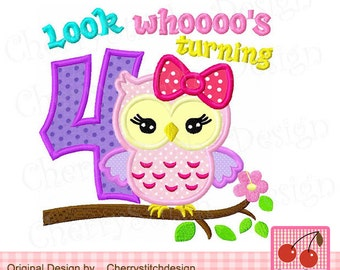 Look whoooo's turning 4 owl Birthday Machine Embroidery Applique Design - 4x4 5x5 6x6 inch