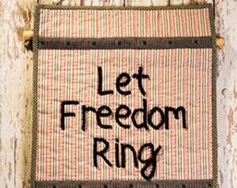 Primitive Folk Art Wall Quilt Pattern - Let Freedom Ring