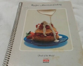 On Sale Time Life Books Foods of the World  America Cooking Spiral Bound Cookbook 1968 Recipe and Historical Book