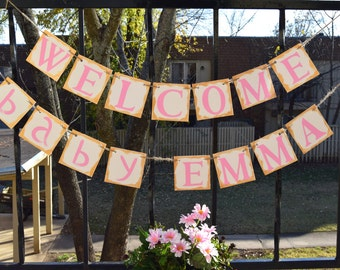 Baby Shower Banner  WELCOME BABY EMMA  - Customize your name Photo Prop Customize Your Name