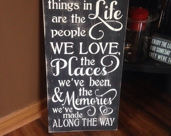 The Best Things In Life, wooden, inspirational sign