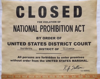 Prohibition Closed Sign 11x14 - Gangster, Mob, Great Gatsby Party Decor