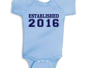 Established 2016 - Onesie Bodysuit Creeper *Free Shipping*