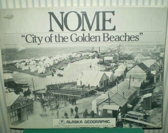 NOME: City of the Golden Beaches- 1984 Paperback book of Alaska Gold rush-1905 photos of gold hunters in Alaska- early Alaska