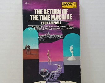 The Return of the Time Machine, 1972, Egon Friedell, vintage science fiction, sci fi