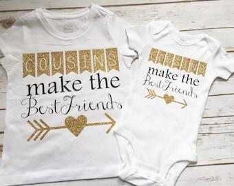 Cousins make the best friends cute cousins shirt order 2 and make it a set!!