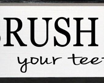Brush your teeth wood block - bathroom decor