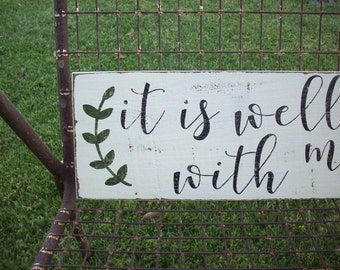 It is Well With My Soul Wood Sign / Christian Art / Rustic Wall Decor / Inspirational Art / Christian Sign