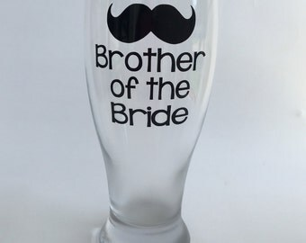 Brother of the Bride Gift, Brother Wedding Gift, Thank You Wedding Brother Gift, Brother of the Bride Beer Glass, Brother of the Groom Gift
