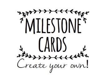 Extra Milestone Cards - Create your own! Wording can be personalised with every order.