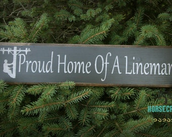 Proud Home Of A Lineman, Power Lineman Sign