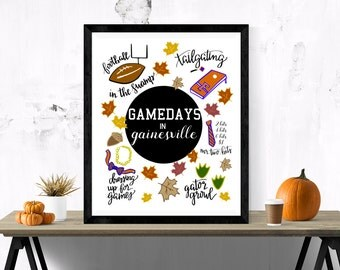 Gamedays in Gainesville, UF, Gator Football, Go Gators Art Print