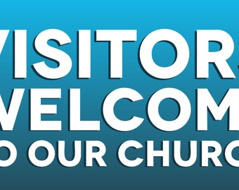 Blue Visitors Welcome To Our Church Banner