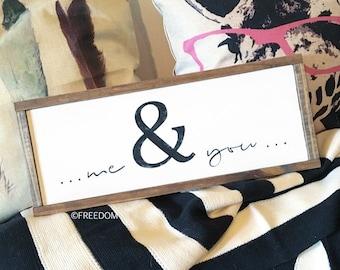 Me & You farmhouse sign