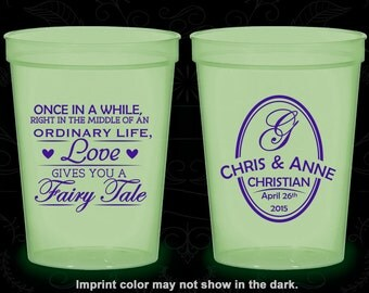 Once in a while, right in the middle of a ordinary life, love gives you a fairy tale, Glow Stadium Cups, Glow-in-the-Dark (480)
