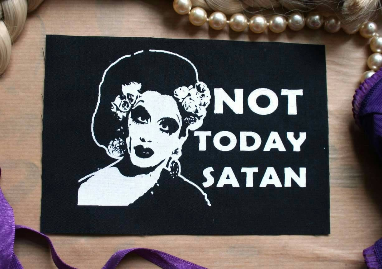 Bianca Del Rio Patch Not Today Satan Rpdr Patch Queer