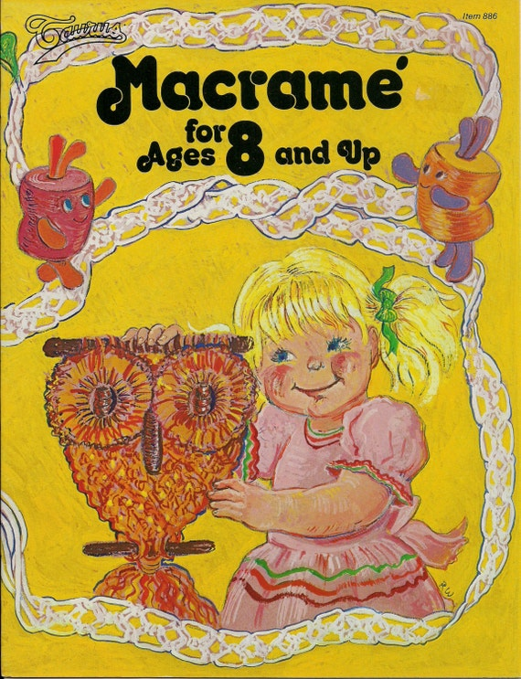 BOOK ONLY # 886 Macrame for Ages 8 and Up - Beginner Patterns & Instructions