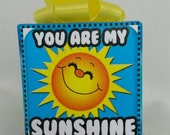 You are my Sunshine music box wrapped as a gift
