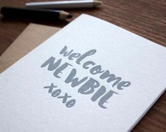 Welcome Newbie - Letterpress Baby Card