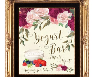 yogurt bar sign, printable yogurt Bar sign, digital yogurt bar sign, bridal shower sign, floral yogurt bar sign, 5 x 7, YOU PRINT