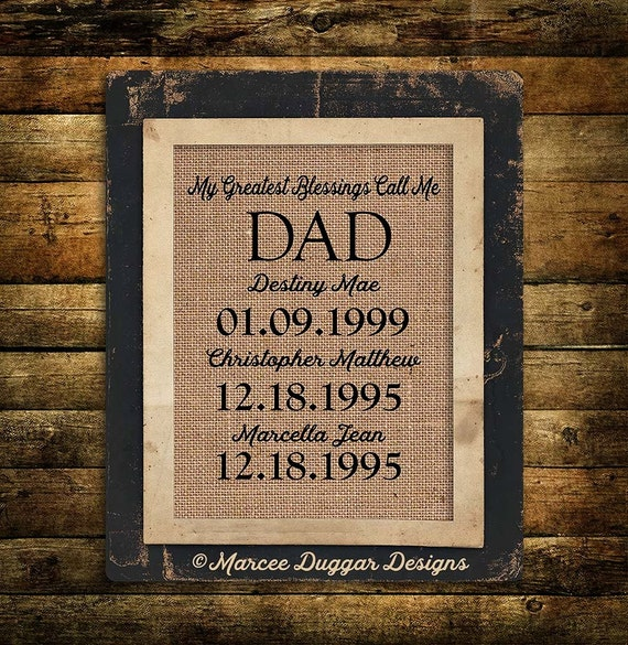 Christmas Gift for Dad | Daddy  | Personalized Gift For Dad | My Greatest Blessings | Burlap Print | 229