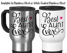 Best Aunt Ever, Favorite Aunt, Gift For Aunt, Aunt Mug, Niece, Nephew, Baby Announcement, 14 oz Stainless Steel Travel Mug
