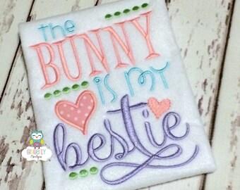 The Bunny is my Bestie Shirt or Bodysuit, Bunny is my Bestie, Egg Hunt Shirt, Little Miss Easter, Girl Easter, Easter Shirt, Bunny Hop