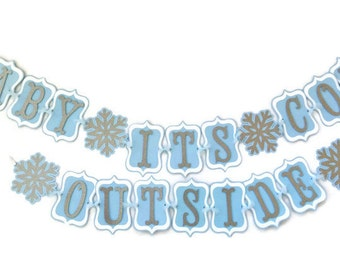 Baby it's Cold Outside Banner in Blue and Silver, Winter Baby Shower Banner