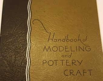 Vintage 1931 Handbook of Modeling and Pottery Craft booklet, school guide, ceramics