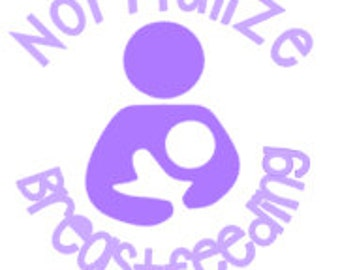 Normalize Breastfeeding decal - Breast feeding, exclusive pumping, pumping, breastfeeding