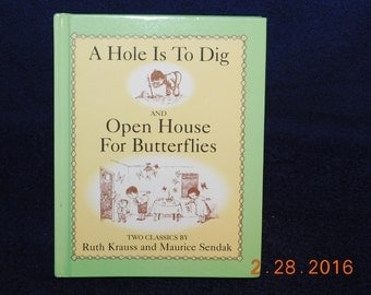 A Hole Is to Dig & Open House for Butterflies Book By Ruth Krauss