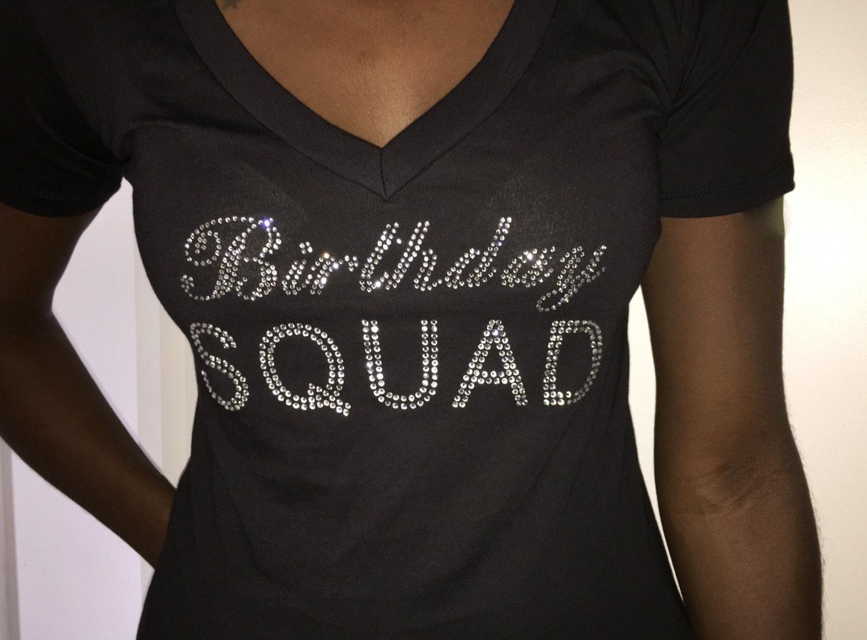 Birthday Squad V Neck T-Shirt // Ladies Birthday Rhinestone