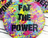 Fat The Power Badge - Fat...